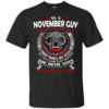As A November Guy – The Devil Says Oh Crap, He's Up Shirt, Hoodie