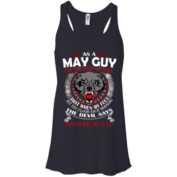 As A May Guy – The Devil Says Oh Crap, He's Up Shirt, Hoodie