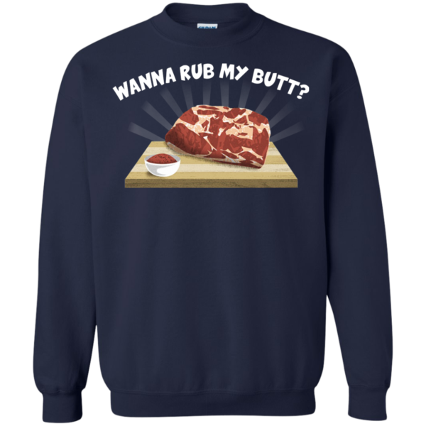 Wanna Rub My Butt Shirt, Hoodie, Tank