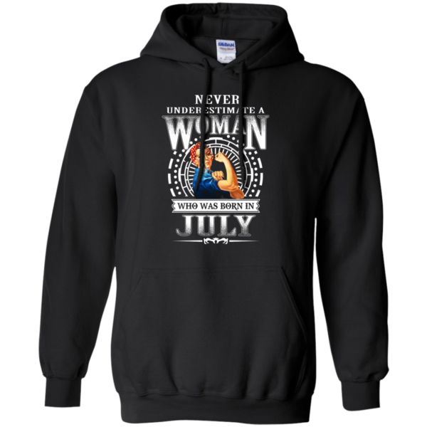 Never Underestimate A Woman Who Was Born In July Shirt
