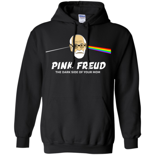 Pink Freud The Dark Side Of Your Mom Shirt, Hoodie