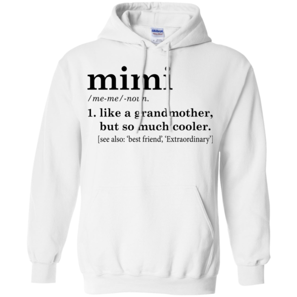 Mimi – Like A Grandmother But So Much Cooler Shirt