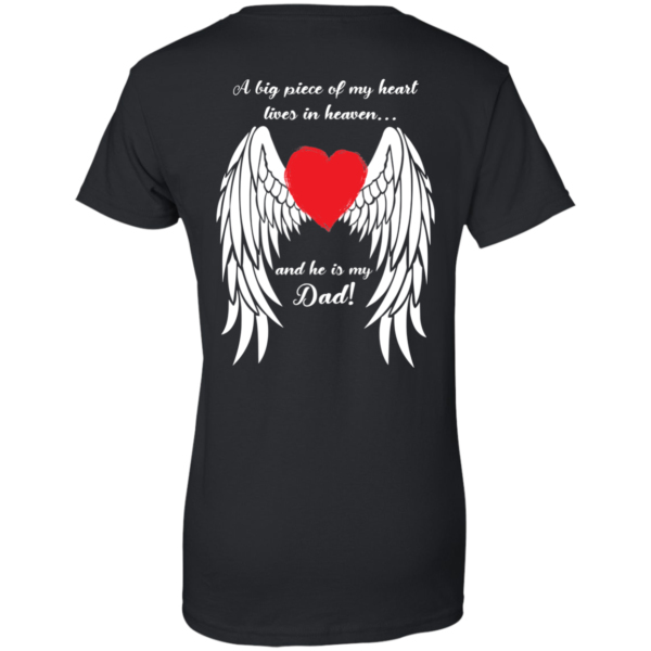 A Big Piece Of My Heart Lives In Heaven And He Is My Dad Shirt