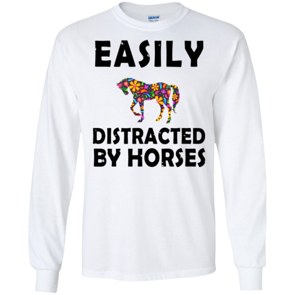 Easily Distracted By Horse Shirt, Hoodie, Tank