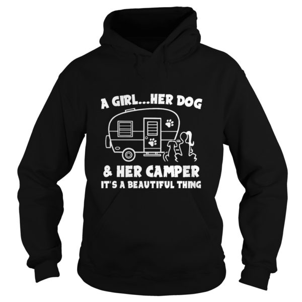 A Girl – Her Dog And Her Camper It's A Beautiful Thing Shirt