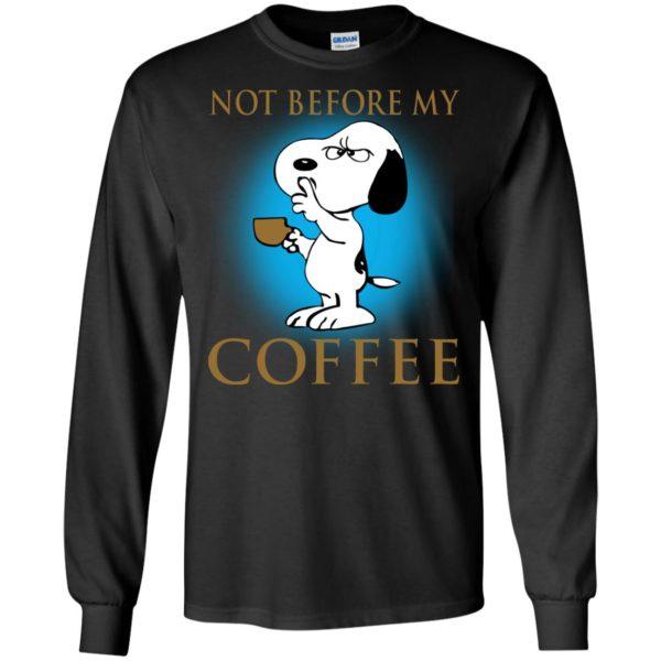 Snoopy – Not Before My Coffee Shirt, Hoodie
