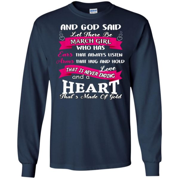And God Said Let There Be March Girl Shirt, Hoodie