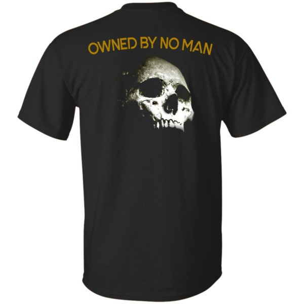 Owned By No Man Shirt, Hoodie, Tank