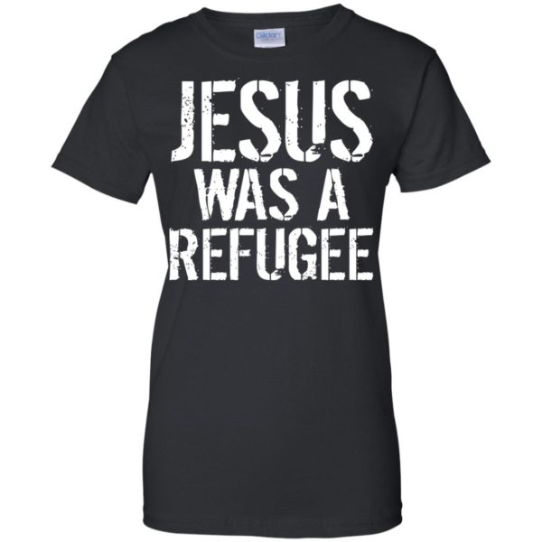Jesus Was A Refugee Shirt, Hoodie, Tank