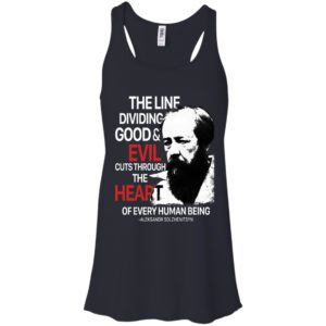 The Line Dividing Good And Evil Cuts Through The Heart Shirt