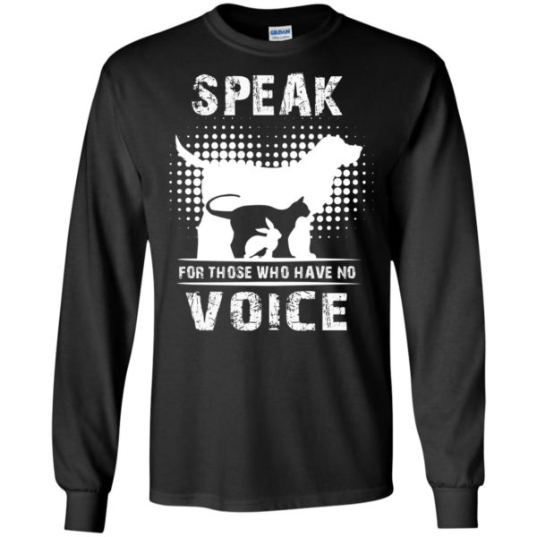 Speak For Those Who Have No Voice Shirt
