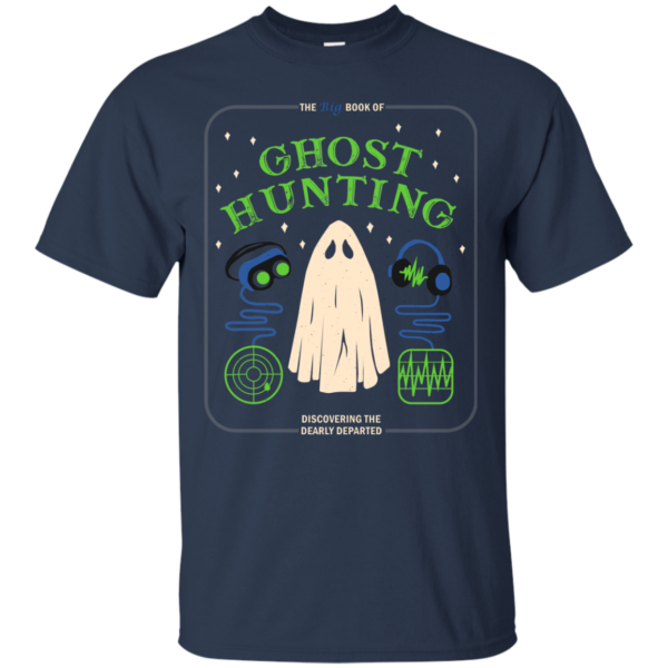 The Big Book Of Ghost Hunting Shirt, Hoodie