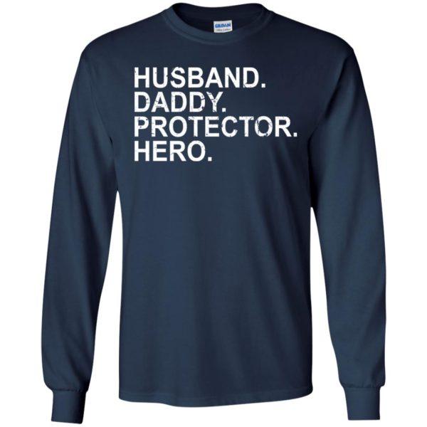 Husband – Daddy – PROTECTOR – Hero Shirt, Hoodie