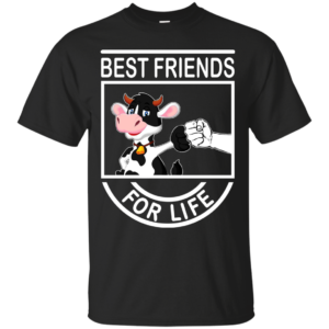 Cow – Best Friends For Life Shirt, Hoodie