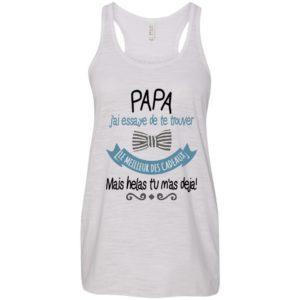 Papa J'ai Essaye De Te Trouver Shirt