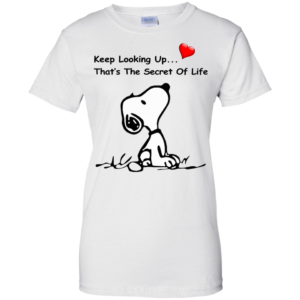 Snoopy – Keep Looking Up That's The Secret Of Life Shirt