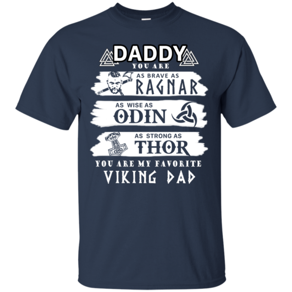 Daddy You Are My Favorite Viking Dad Shirt, Hoodie