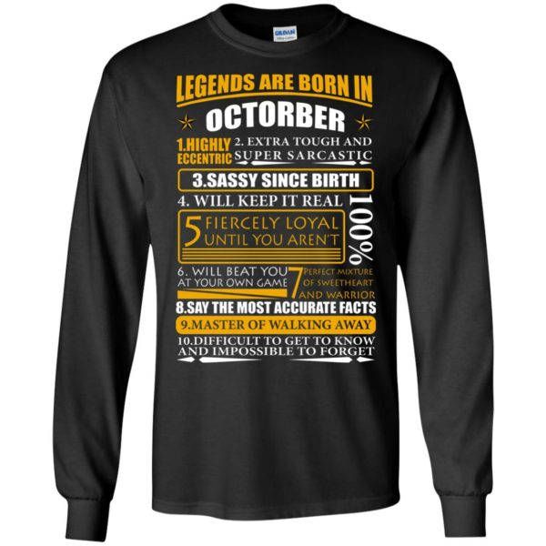 Legends Are Born In October – Highly Eccentric Shirt