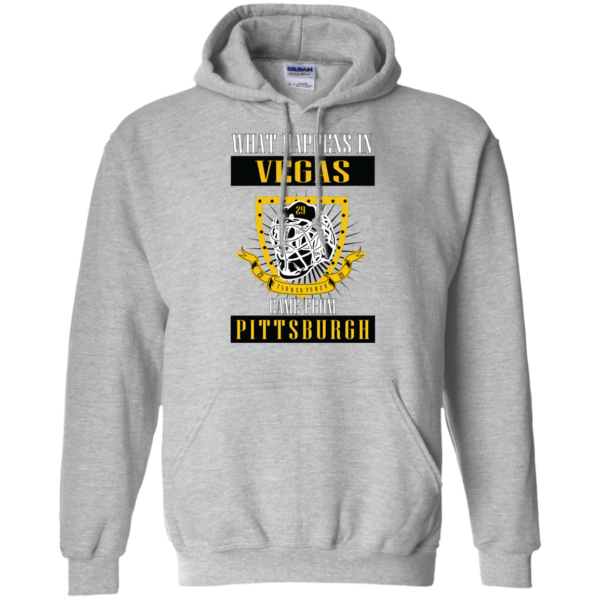 What Happens In Vegas Came From Pittsburgh Shirt, Hoodie