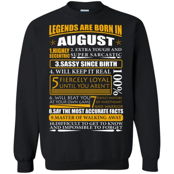 Legends Are Born In August – Highly Eccentric Shirt