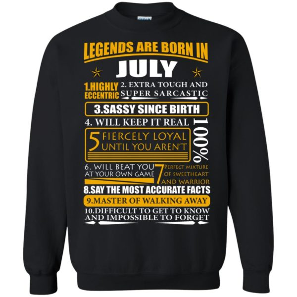 Legends Are Born In July – Highly Eccentric Shirt