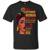 I'm A September Woman – The Quiet & Sweet – The Funny & Crazy Shirt