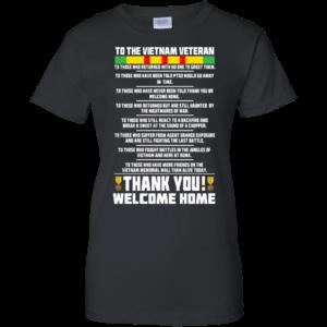 To The Vietnam Veteran – Thank You Shirt