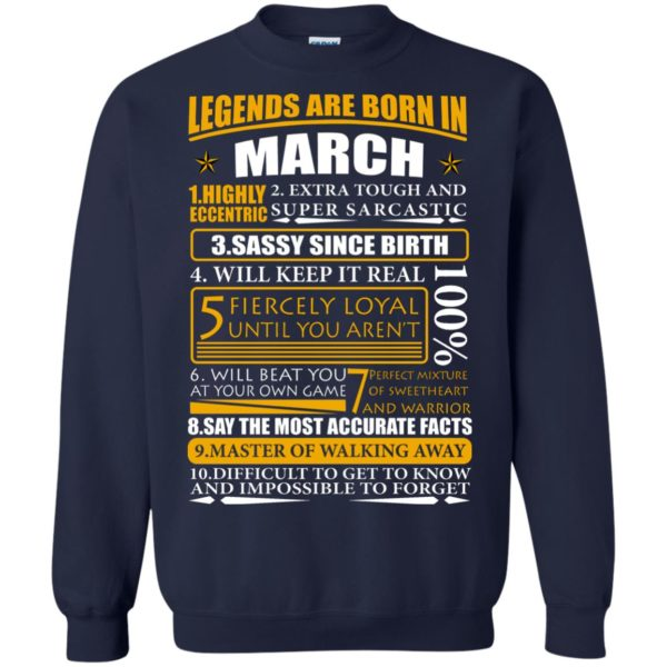 Legends Are Born In March – Highly Eccentric Shirt