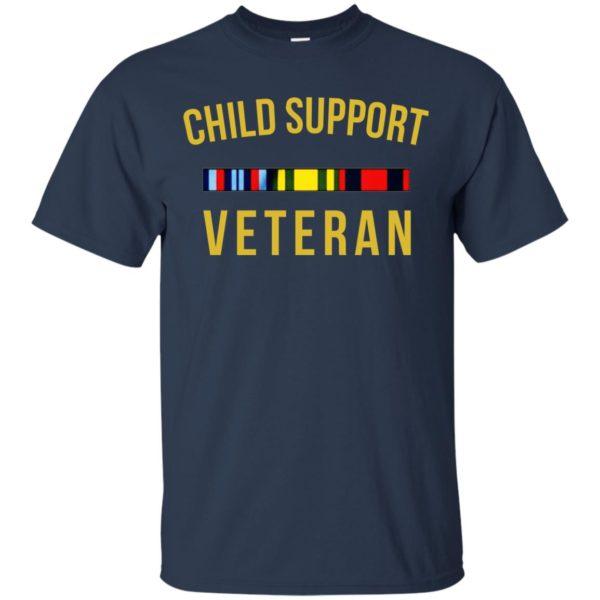 Child Support Veteran Shirt, Hoodie