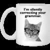 Cat – I'm Silently Correcting Your Grammar Mugs