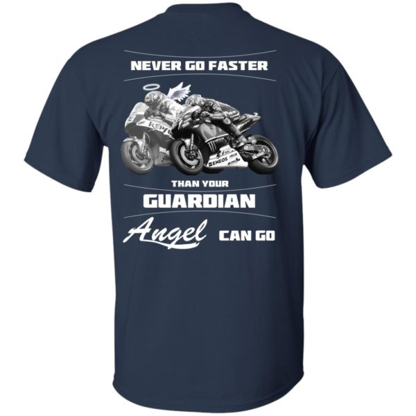 Never Go Faster Than Your Guardian Angel Can Go Shirt