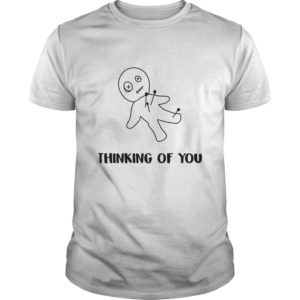 Thinking Of You Shirt, Hoodie