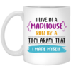 I Live In A Madhouse Run By A Tiny Army That I Made Myself Mug