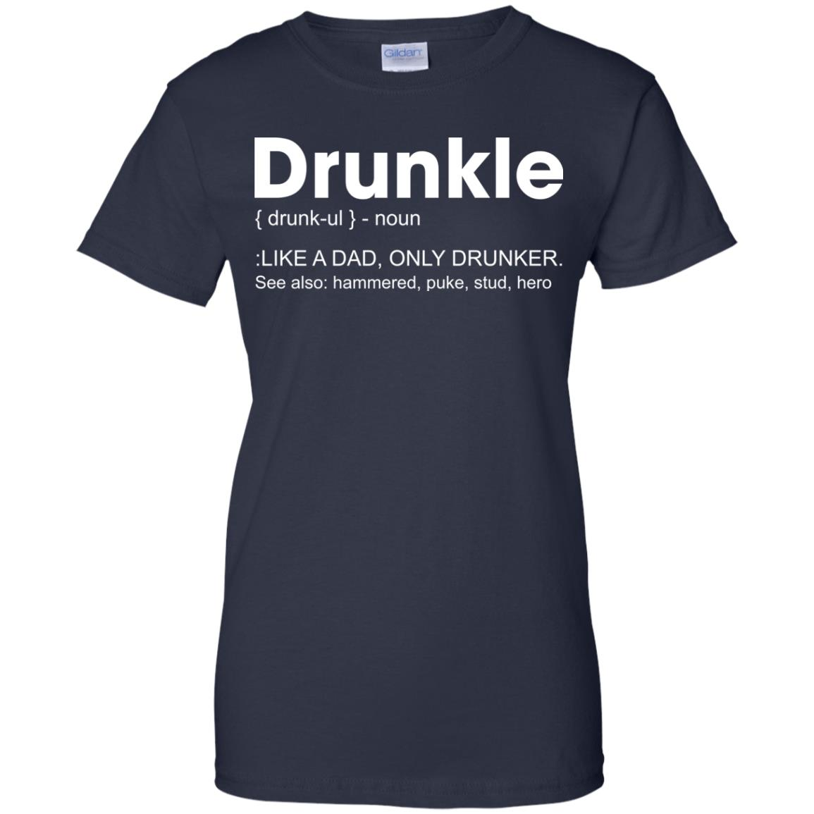 0e0a4722 Drunkle Like A Dad, Only Drunker Shirt, Hoodie | Allbluetees.com