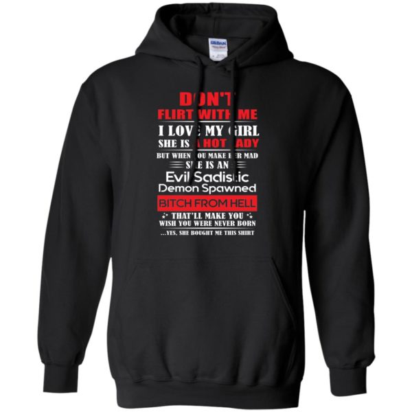 Don't Flirt With Me I Love My Girl Shirt, Hoodie, Tank