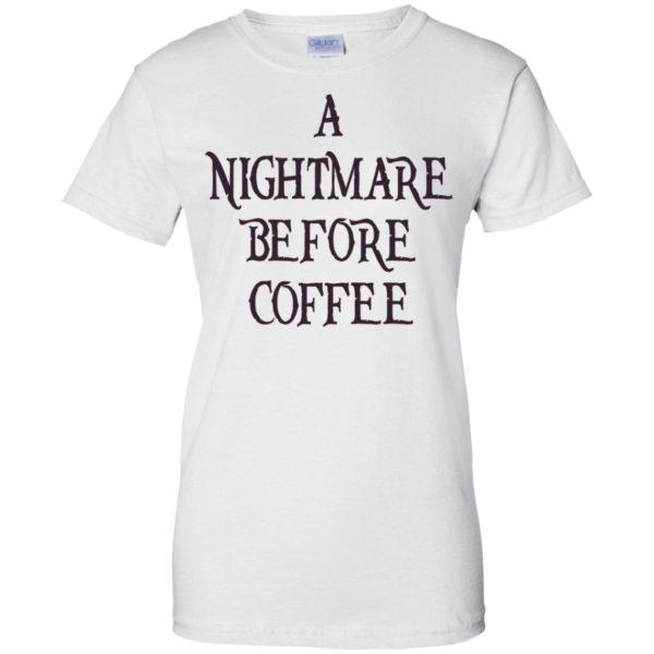 A Nightmare Before Coffee Shirt, Hoodie, Tank