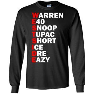 Westside - Warren E40 Snoop Tupac Short Ice Dre Eazy Shirt