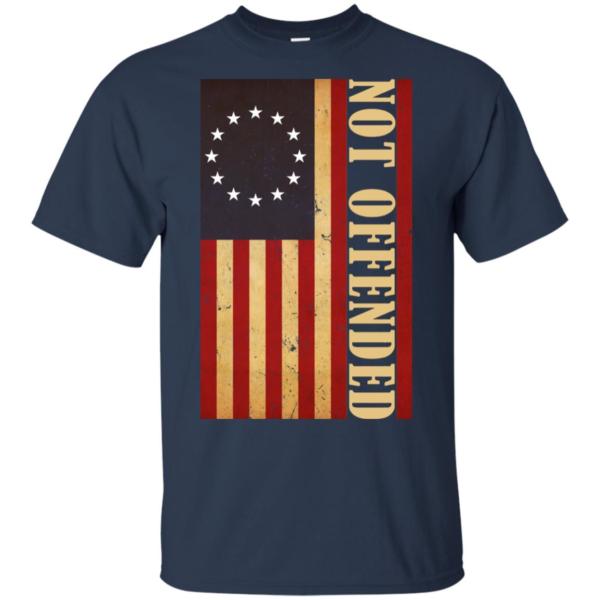 Betsy Ross Flag - Not Offended Shirt
