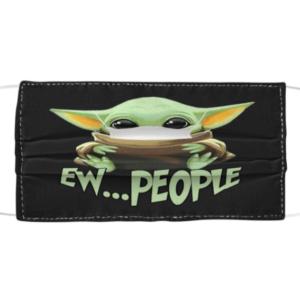 Baby Yoda - Ew People Cloth Face Mask