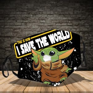 Baby Yoda - This Is How I Save The World Cloth Face Mask