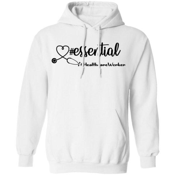 #Essential – Healthcare Worker Shirt