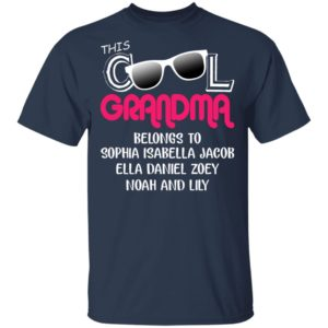 This Cool Grandma Belongs To Sophia Isabella Jacob Shirt