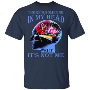 Pink Floyd – There's Someone In My Head But It's Not Me Shirt
