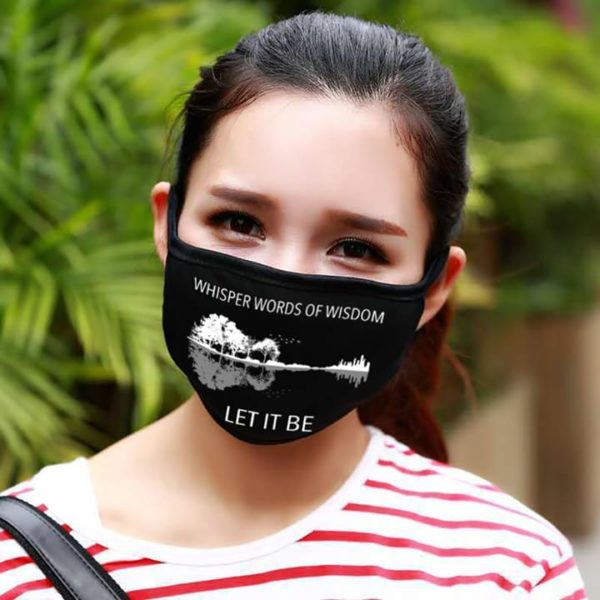 Whisper Words Of Wisdom - Let It Be Face Mask