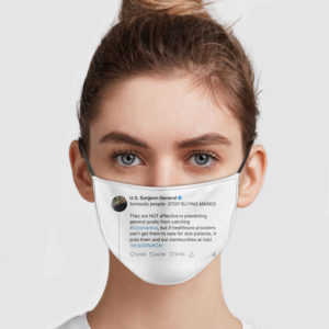 US Surgeon General On Twitter – Stop Buying Masks Face Mask