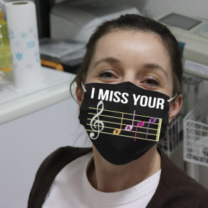 Music Note - I Miss Your Cloth Face Mask
