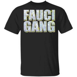 Fauci Gang Shirt