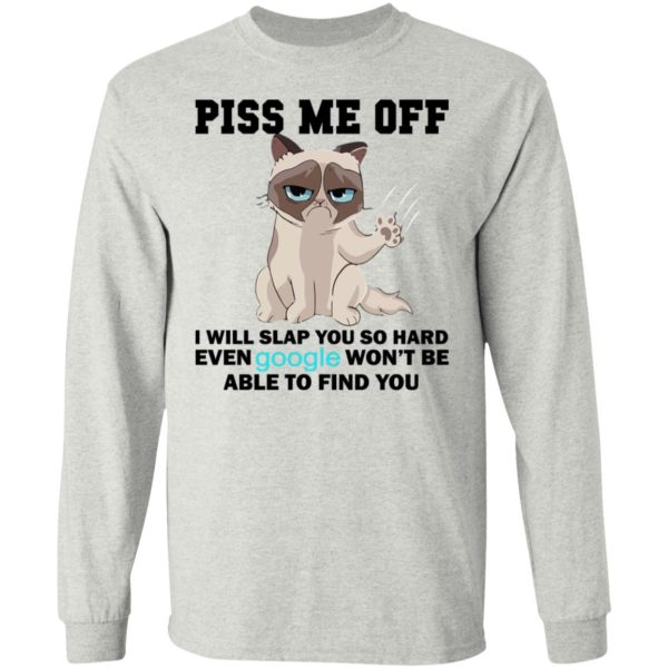 Pick Me Off – I Will Slap You So Hard Even Google Won't Be Find You Shirt