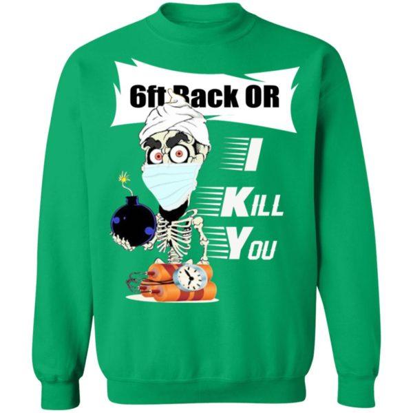 Jeff Dunham 6ft Back Or I Kill You Shirt
