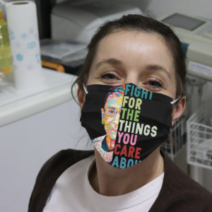 Ruth Bader Ginsburg - Fight For The Things You Care About Cloth Face Mask